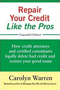 [click]the Attorney S Guide To Credit Repair - Legally Erase Bad .