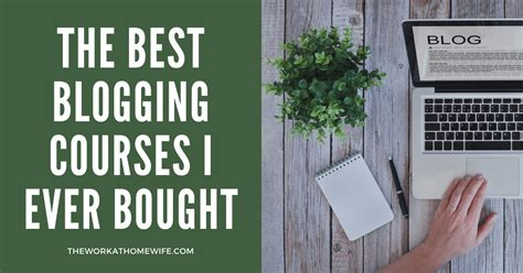 The Best Blogging Courses I Ever Bought.