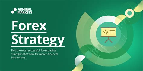 The Best Forex Trading Strategies That Work - Admiral Markets.