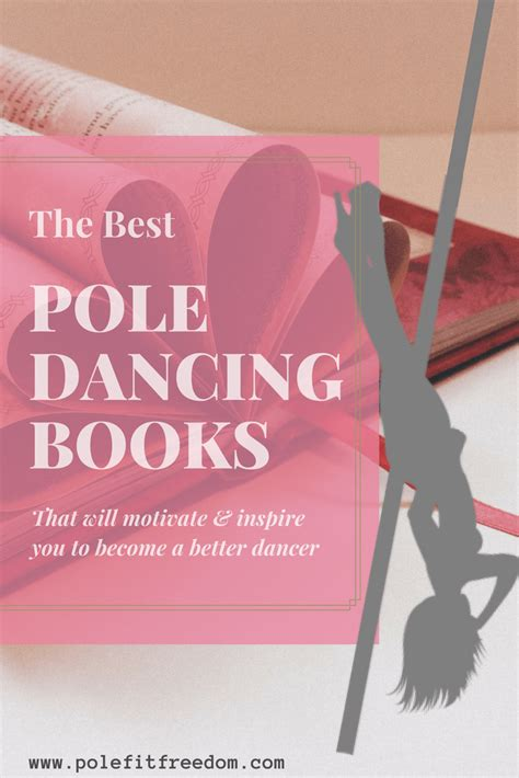 The Best Pole Dancing Books 2019 Pole Fit Freedom.