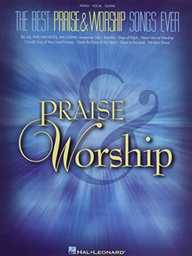 [pdf] The Best Praise Worship Songs Ever Piano Vocal Guitar Pdf.