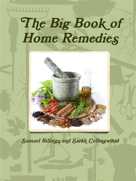 [click]the Big Book Of Home Remedies Samuel Billings .