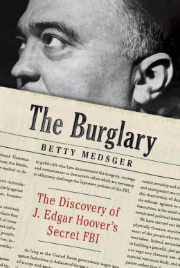 [pdf] The Burglary The Discovery Of J Edgar Hoovers Secret Fbi.