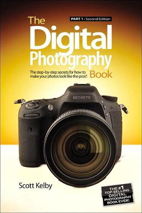 [pdf] The Digital Photography Book The Step-By-Step Secrets For .