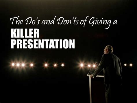 [pdf] The Do S And Don Ts Of Giving A Killer Presentation.