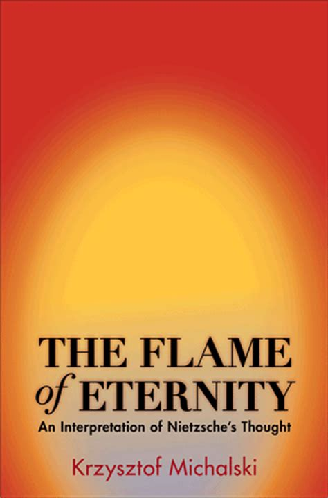 [pdf] The Flame Of Eternity An Interpretation Of Nietzsches .