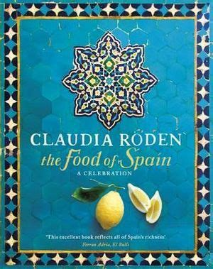 The Food Of Spain: Amazon.co.uk: Claudia Roden: 9780718157197.