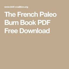 The French Paleo Burn Pdf Free Download The French - Joomag.