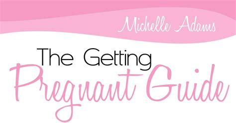 The Getting Pregnant Plan By Michelle Adams - Goodreads.