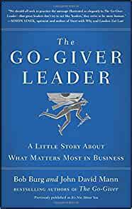 [pdf] The Go Giver Leader A Little Story About What Matters Most .