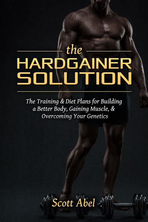The Hardgainer Solution.