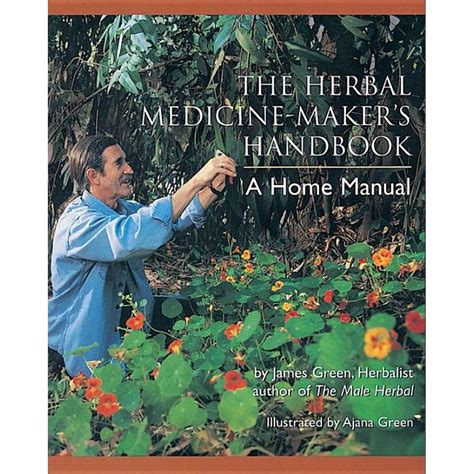 [pdf] The Herbal Medicine Makers Handbook A Home Manual.