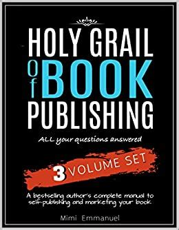 [pdf] The Holy Grail Of Book Publishing All Your Questions .