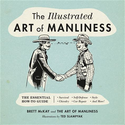 [pdf] The Illustrated Art Of Manliness The Essential How To .