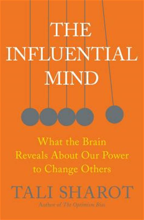 [pdf] The Influential Mind What The Brain Reveals About Our .