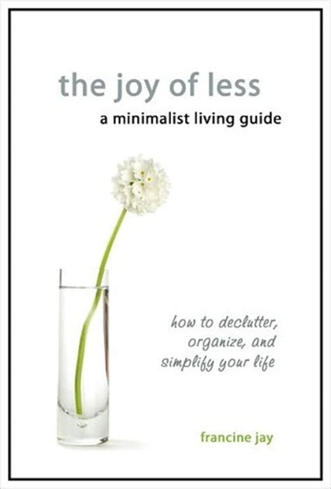 [pdf] The Joy Of Less A Minimalist Living Guide How To .