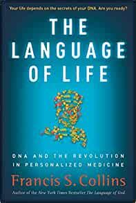 [pdf] The Language Of Life Dna And The Revolution In .