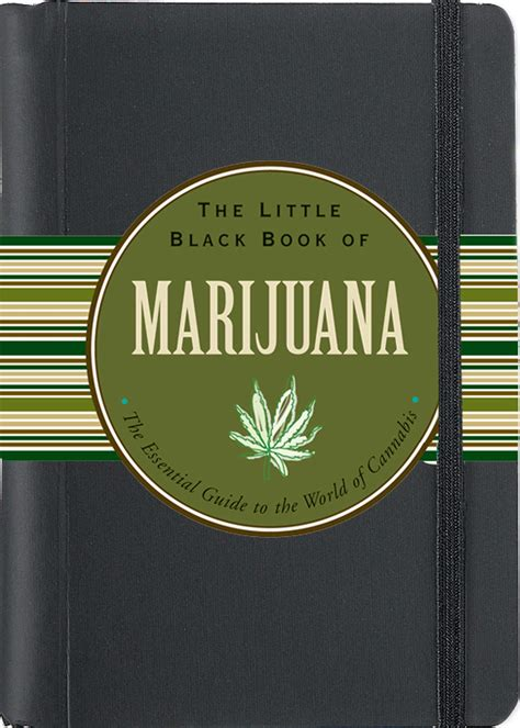 [pdf] The Little Black Book Of Marijuana The Essential Guide To .
