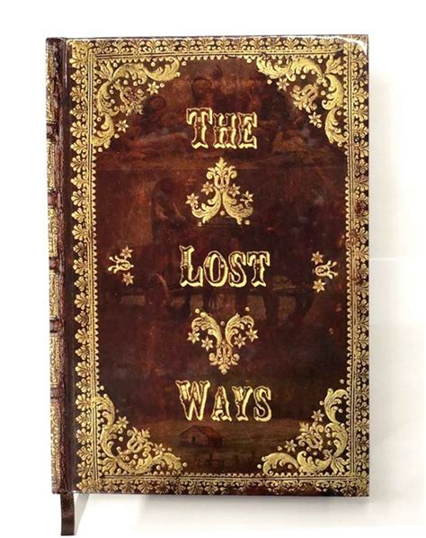 The Lost Ways Review By Claude Davis.