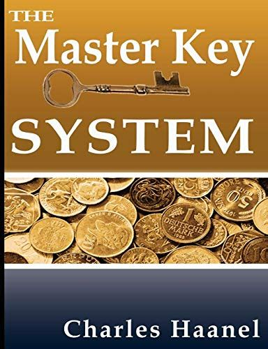 The Master Key System By Charles F. Haanel - Goodreads.