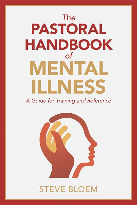 @ The Pastoral Handbook Of Mental Illness A Guide For .