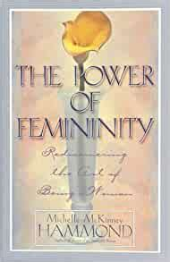 [pdf] The Power Of Femininity Rediscovering The Art Of Being A .