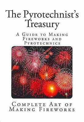 [pdf] The Pyrotechnist 39 S Treasury A Guide To Making Fireworks .