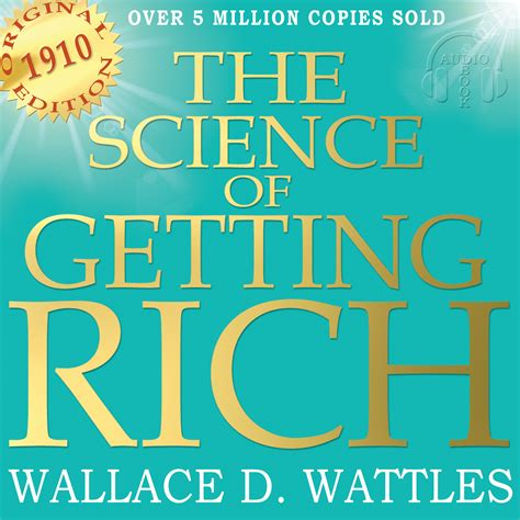 @ The Science Of Getting Rich - Original Edition By Wallace .