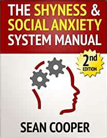 The Shyness And Social Anxiety System: Scientific - Amazon.