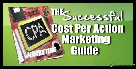 The Successful Cpa Marketing Guide - Pure Residuals.