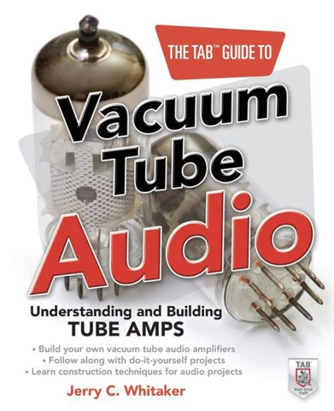[pdf] The Tab Guide To Vacuum Tube Audio Understanding And .