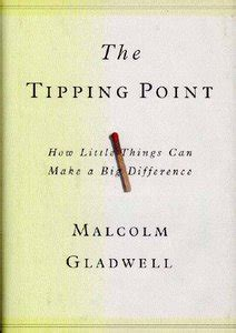 [pdf] The Tipping Point How Little Things Can Make A Big Difference.