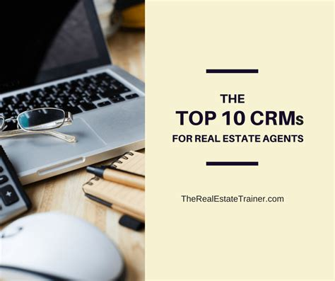 @ The Top 10 Crms For Real Estate Agents.