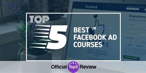 The Top Best Facebook Advertising Training Course Available In 2019.