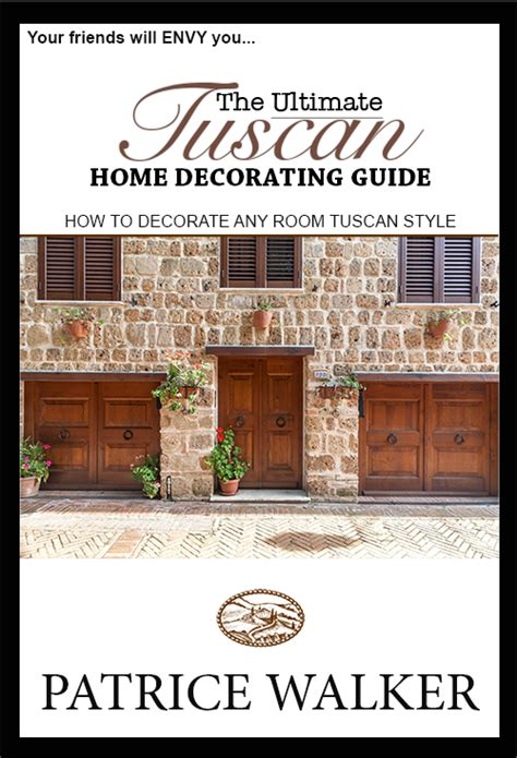 @ The Ultimate Tuscan Home Decorating Guide   Cb   Tuscan .
