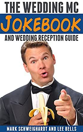 @ The Wedding Mc Jokebook And Wedding Reception Guide.