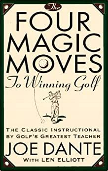 @ The Four Magic Moves To Winning Golf.