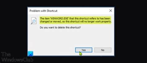 [click]the Item That This Shortcut Refers To Has Been Changed Or .