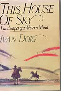 [pdf] This House Of Sky Landscapes Of A Western Mind.