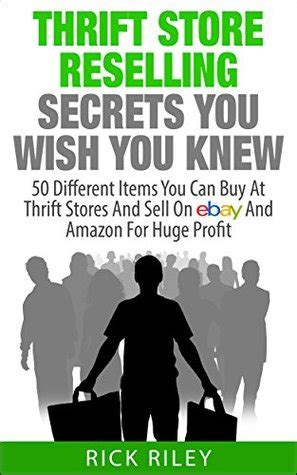 [pdf] Thrift Store Reselling Secrets You Wish You Knew 50 .