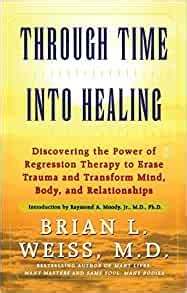 [pdf] Through Time Into Healing Discovering The Power Of .