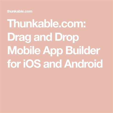 Thunkable.com: Drag And Drop Mobile App Builder For Ios And.