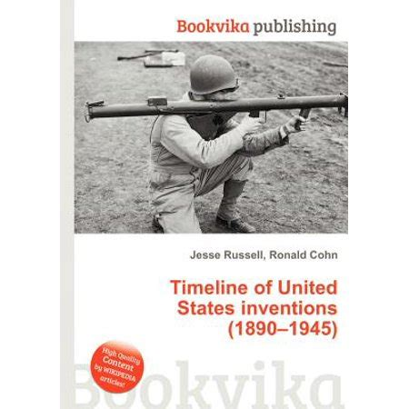 Timeline Of United States Inventions 1890  1945 - Wikipedia.