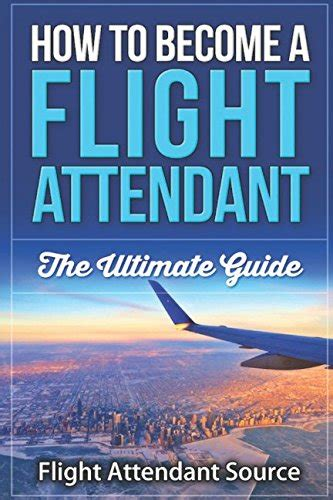 [pdf] To Become A Flight Attendant The Ultimate Guide Pdf - Cpofny.