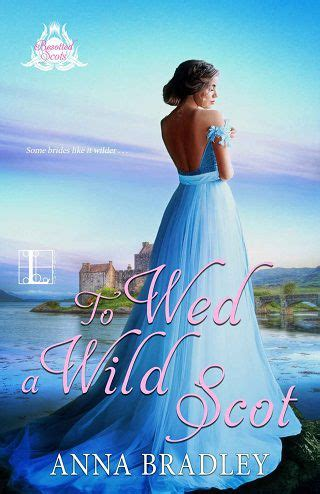 To Wed A Wild Scot Pdf/epub By Anna Bradley - Mim637ripiuwa.