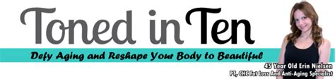 Toned In Ten By Erin Nielsen Is Not A Scam! (unbiased Review).