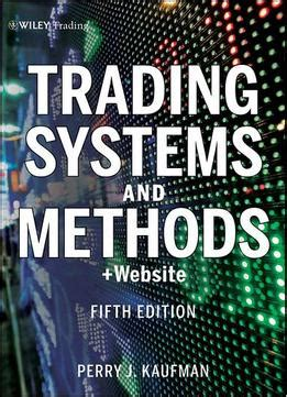 [pdf] Trading Systems And Methods 5th Ed Wiley Trading.