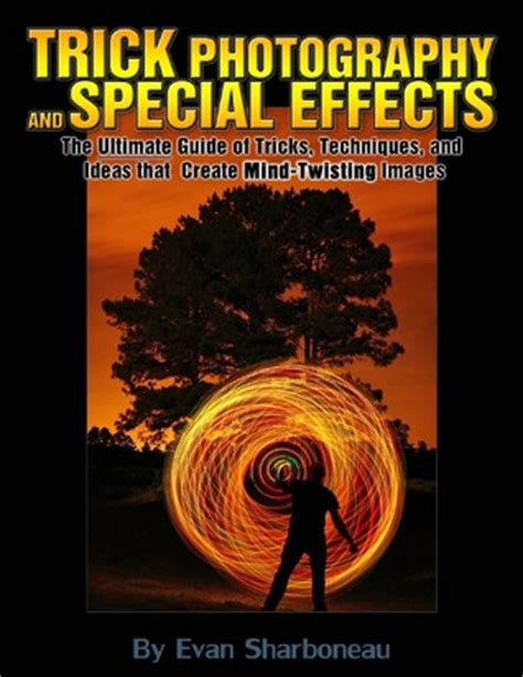 Trick Photography Book - Trick Photography And Special Effects.