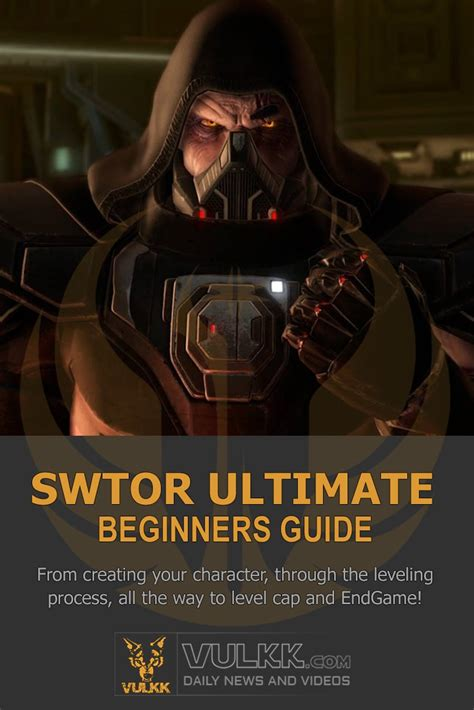 Ultimate Swtor Beginners Guide: All You Need To Know - By Vulkk.