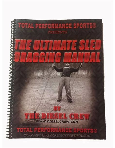 Ultimate Sled Dragging Manual - Spud, Inc.